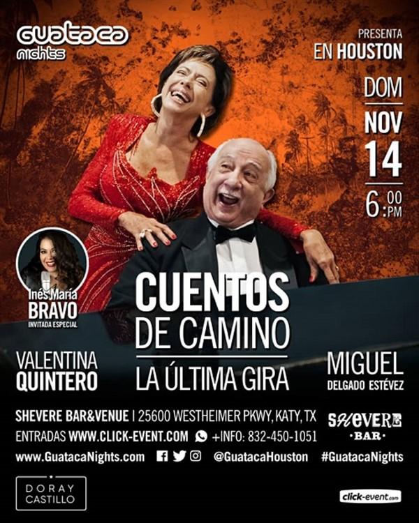 La última Gira de Cuentos de Camino - Valentina Quintero, Miguel Delgado Estévez - Houston TX
