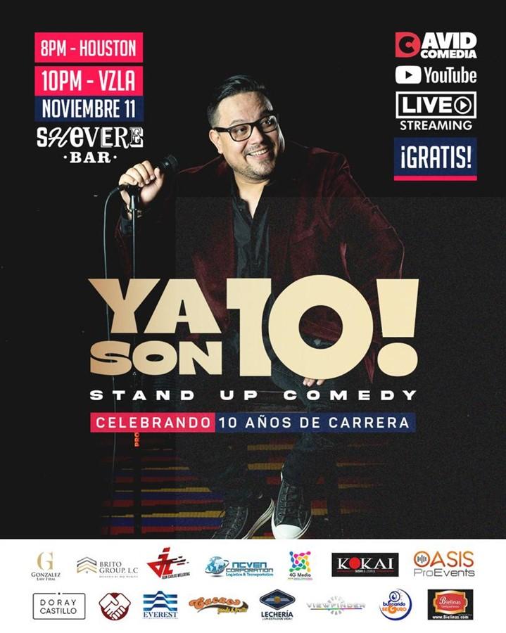 Ya son 10 Stand up Comedy - David Comedia - Katy TX