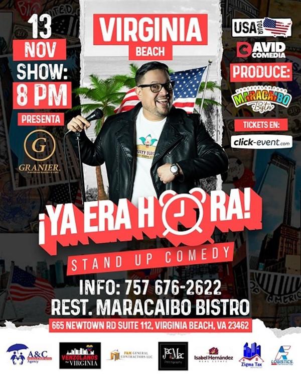 Ya era Hora - Stand up Comedy - Virginia Beach, VA
