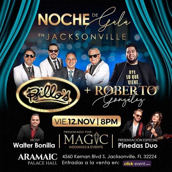 Noche de Gala en Jacksonville - Billo's & Roberto González - Jacksonville FL
