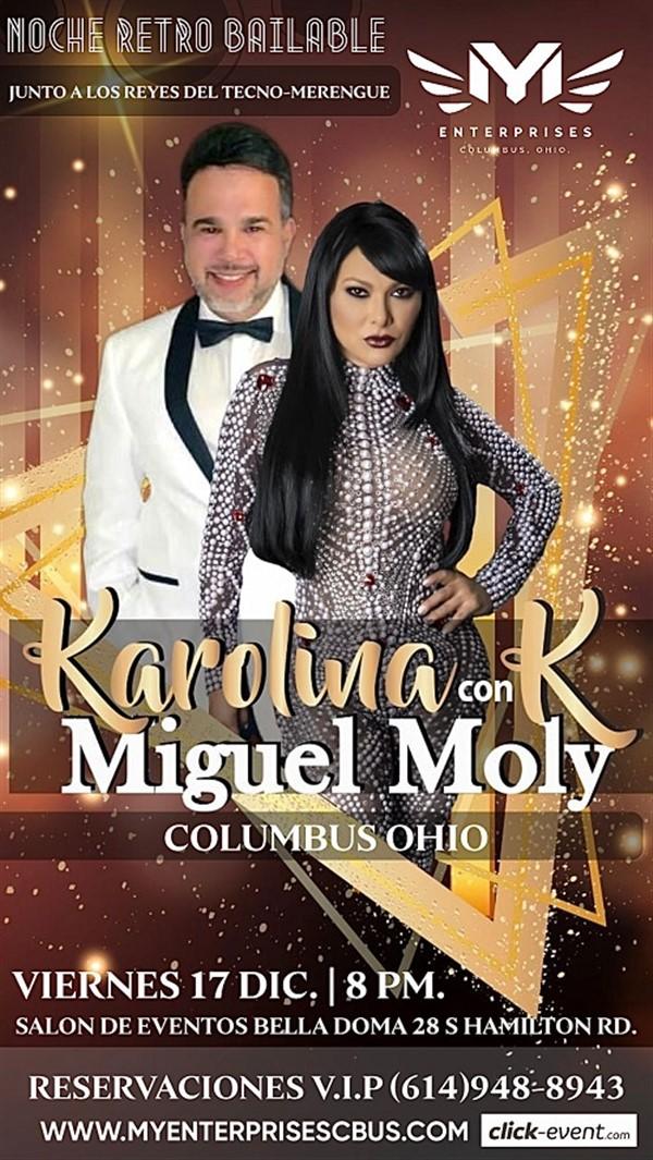 Karolina con K & Miguel Moly - Noche Retro Bailable - Columbus OH