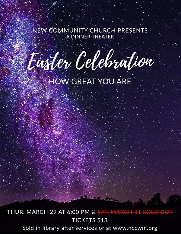 Get Information and buy tickets to Easter Dinner Theater THURSDAY March 29, 2018 Thursday, March 29, 2018 on New Community Church