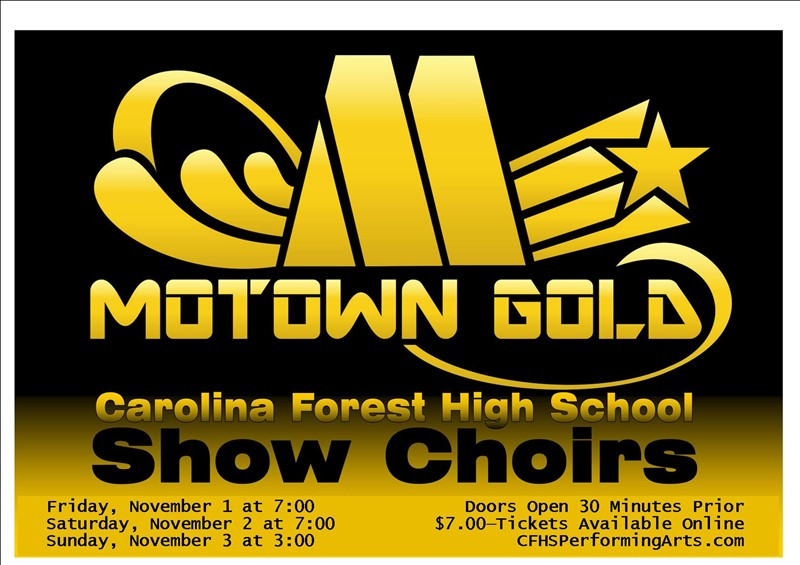 "Get Information and buy tickets to ​""Motown Gold"" Fall Showchoir Performance on Carolina Forest High School Performing Arts"