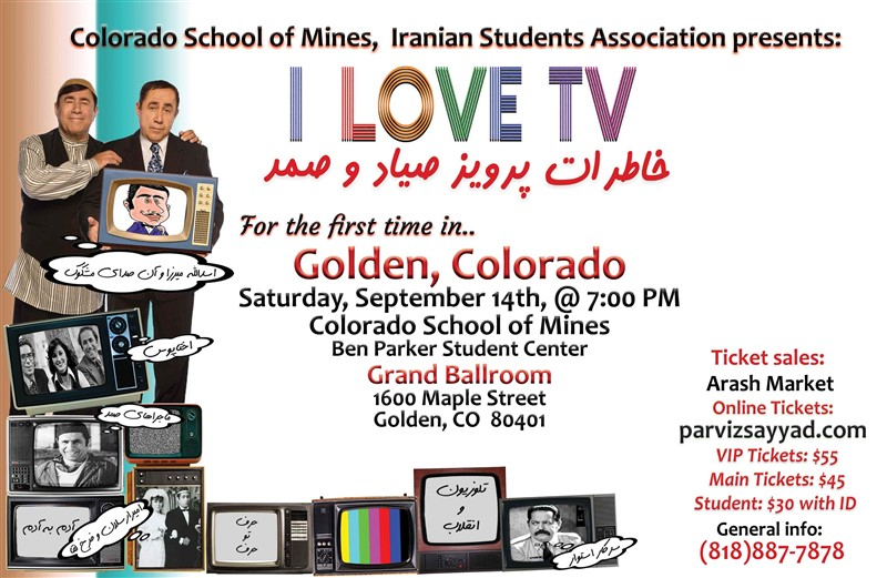 Get Information and buy tickets to I Love TV Colorado School of Mines, Student Center خاطرات تلویزیونی پرویز صیاد on Irani Ticket