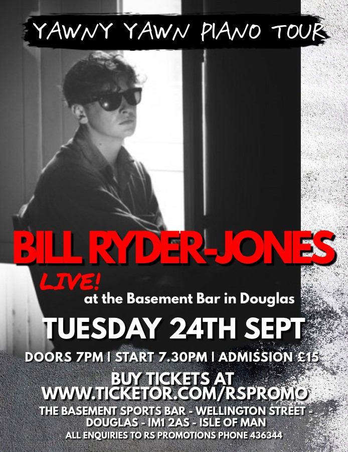 BILL RYDER-JONES - Yawny Yawn Piano Tour Plus Support by Sammy J on the Sax and Steve Gray on Keys on Sep 24, 20:00@The Basement Sports Bar - Buy tickets and Get information on RS PROMOTIONS