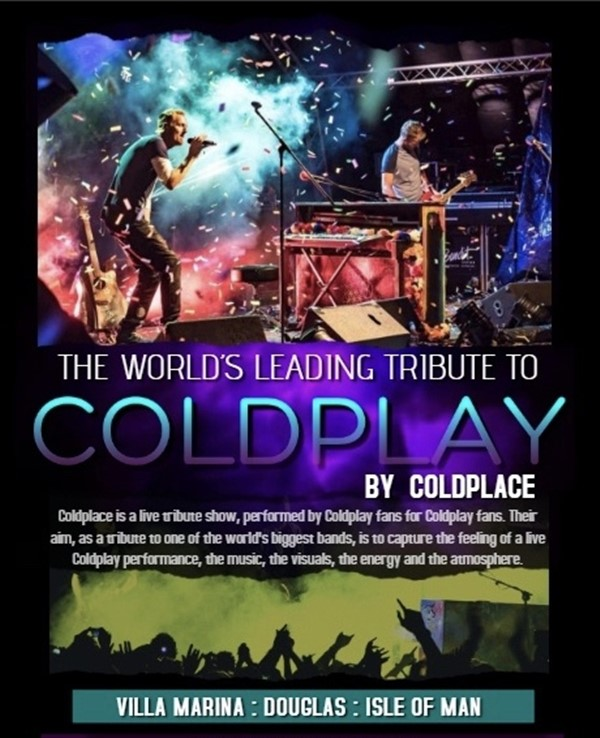 Coldplace The Worlds Leading Tribute to Coldplay on may. 15, 20:00@Villa Marina Royal Hall, Douglas, Isle of Man - Buy tickets and Get information on RS PROMOTIONS