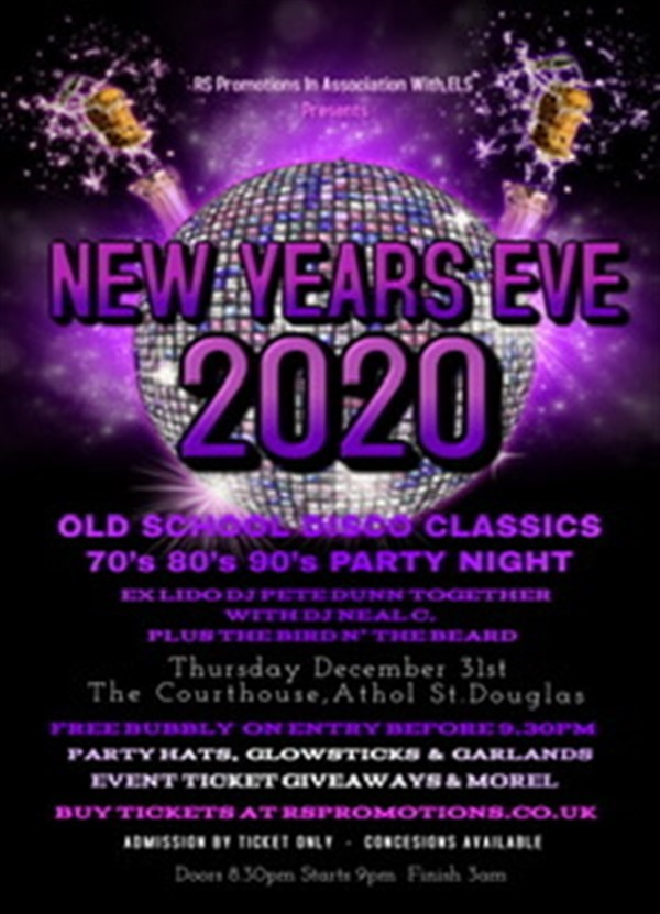 NEW YEARS EVE 2020 Old School Disco Classics 70's 80's 90's DJ Party Night Free Prosecco On Arrival - 2021 Event Tickets Giveaways, Free Party Hats, Glow-sticks & Garlands on Dec 31, 21:00@The Courthouse Bar - Buy tickets and Get information on RS PROMOTIONS