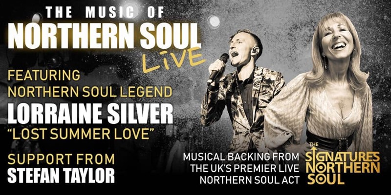 Get Information and buy tickets to The Music of Northern Soul Live! With Lorraine Silver Plus after show Music with DJ Peter Dunn on RLtickets