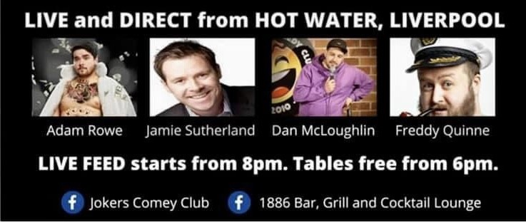 Get Information and buy tickets to EXCLUSIVE! Liverpool's Hot Water Comedy Club STREAMED LIVE! To 1886 Bar & Grill in Douglas Isle of Man on RS PROMOTIONS