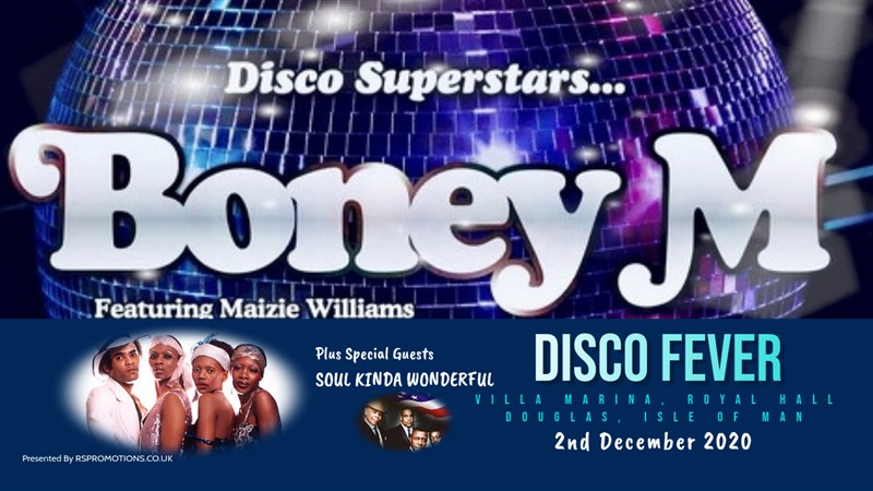 Get Information and buy tickets to BONEY M. with Special Guests - Soul Kinda Wonderful Featuring Maizie Williams - A Night of DISCO FEVER on RS PROMOTIONS