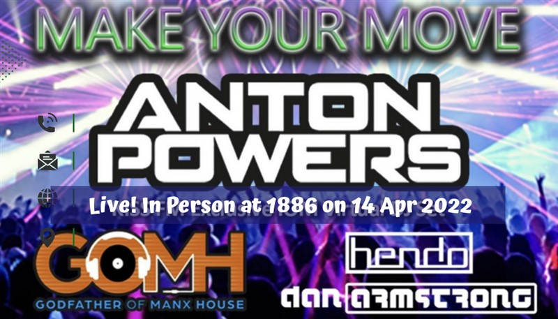 Get Information and buy tickets to Make Your Move featuring DJ ANTON POWERS Live! at 1886 in Douglas, IOM The Hottest House Music on the Isle of Man on RS PROMOTIONS