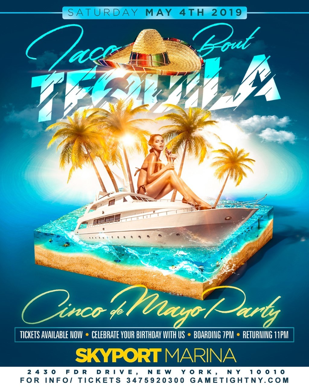 NYC Cinco de Mayo Yacht Party Cruise at Skyport Marina 2019 NYC Cinco de Mayo Yacht Party Cruise at Skyport Marina 2019 on May 04, 19:00@Skyport Marina - Buy tickets and Get information on GametightNY