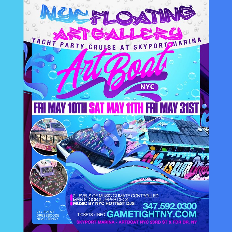 Artboat NYC Yacht Party Cruise at Skyport Marina 2019 Artboat NYC Yacht Party Cruise at Skyport Marina 2019 on May 31, 23:45@Artboat NYC - Buy tickets and Get information on GametightNY