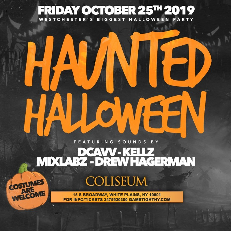 Coliseum White Plains Haunted Halloween party 2019  on Oct 25, 22:00@coliseum - Buy tickets and Get information on GametightNY
