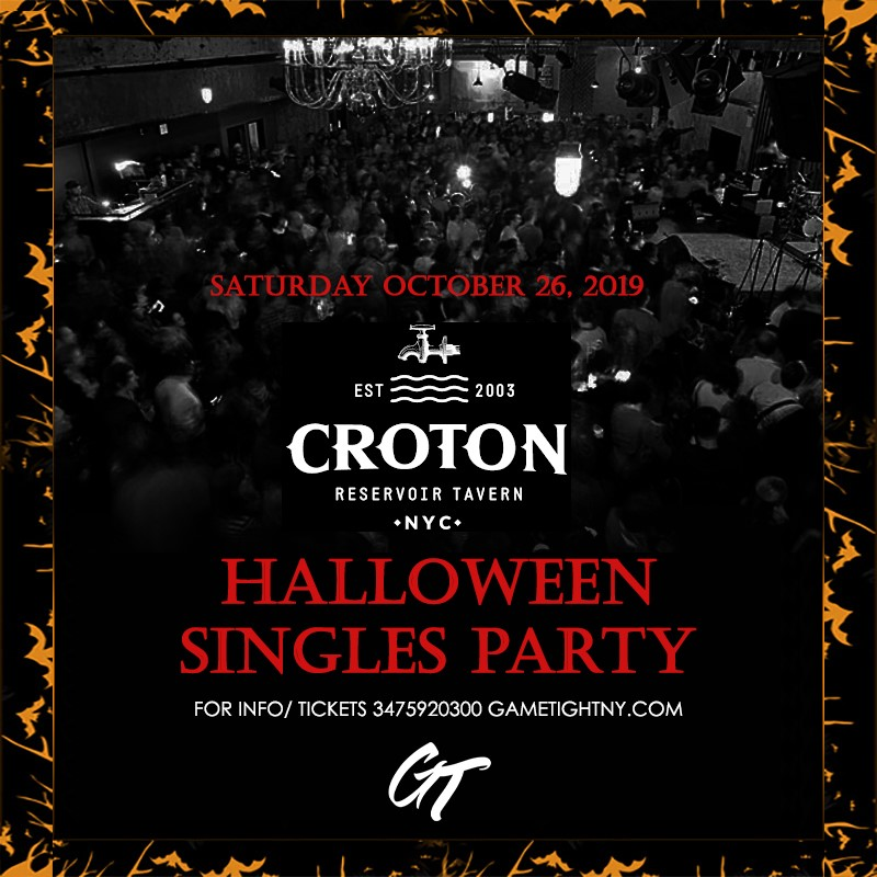 Croton Lounge NYC Singles Halloween Party 2019 Croton Lounge NYC Singles Halloween Party 2019 on Oct 26, 20:00@Croton Reservoir Tavern - Buy tickets and Get information on GametightNY