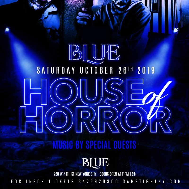 Blue Midtown NYC Halloween House of Horror party 2019 Blue Midtown NYC Halloween House of Horror party 2019 on Oct 26, 23:00@Blue Midtown - Buy tickets and Get information on GametightNY