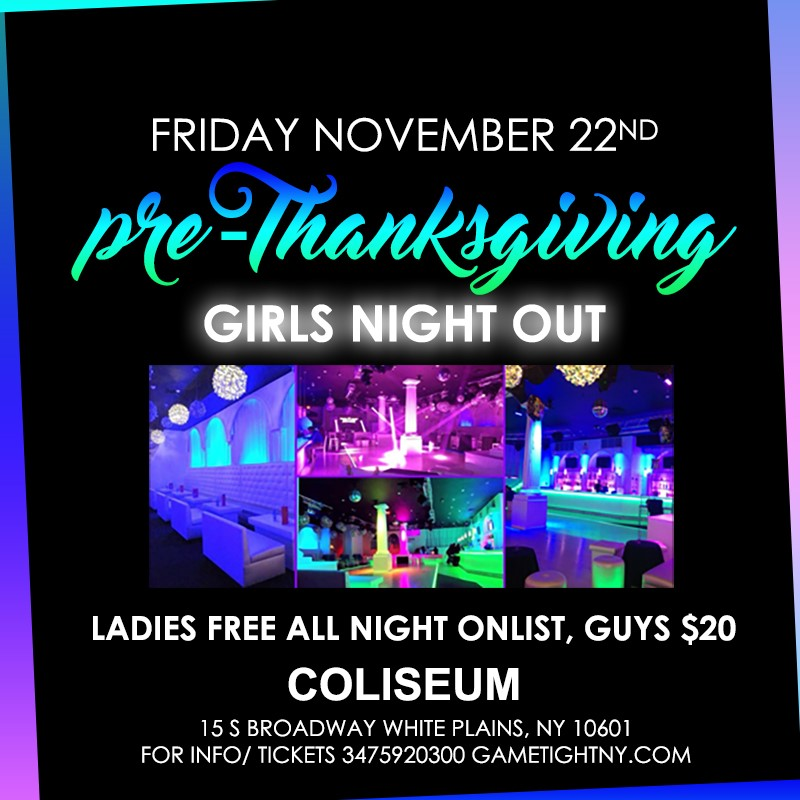 Coliseum White Plains Pre-Thanksgiving party 2019 Coliseum White Plains Pre-Thanksgiving party 2019 on Nov 22, 22:00@coliseum - Buy tickets and Get information on GametightNY