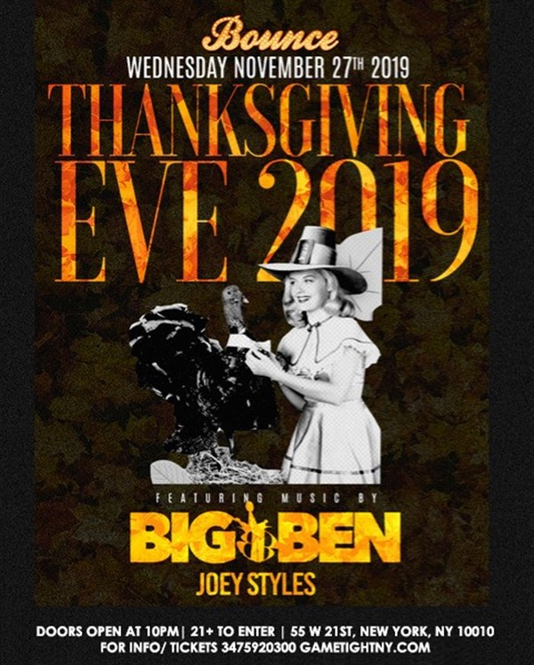 Bounce NYC Thanksgiving Eve Party 2019  on Nov 27, 22:00@Bounce NYC - Buy tickets and Get information on GametightNY