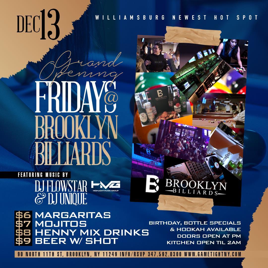 Brooklyn Billiards Hip Hop vs Reggae™ Fridays Everyone FREE Brooklyn Billiards Hip Hop vs Reggae™ Fridays Everyone FREE on Dec 13, 20:00@Brooklyn Billiards - Buy tickets and Get information on GametightNY