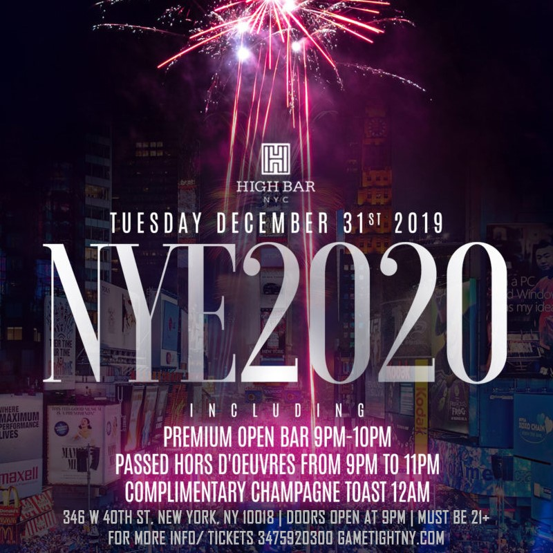 Highbar New Years Eve NYE 2020 Highbar New Years Eve NYE 2020 on Dec 31, 21:00@High Bar New York - Buy tickets and Get information on GametightNY