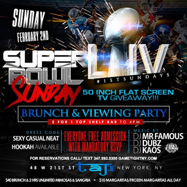 Taj Lounge Superbowl Sunday Brunch & Viewing Party 2020 Taj Lounge Superbowl Sunday Brunch & Viewing Party 2020 on Feb 02, 14:00@Taj Lounge - Buy tickets and Get information on GametightNY