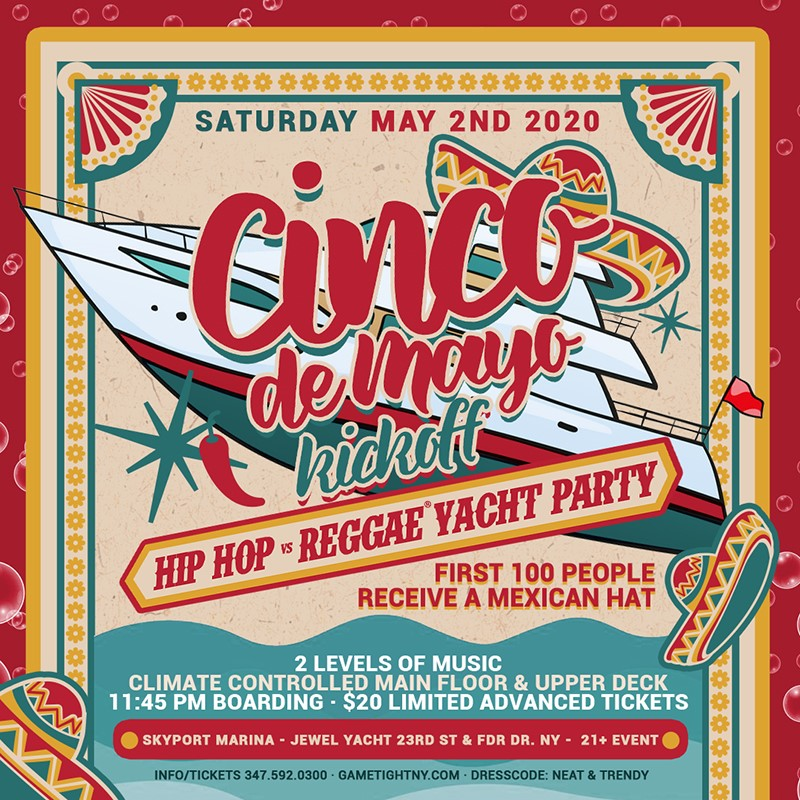 NYC Hip Hop vs. Reggae ® Cinco De Mayo Yacht Party at Skypor  on May 02, 23:45@Skyport Marina - Buy tickets and Get information on GametightNY
