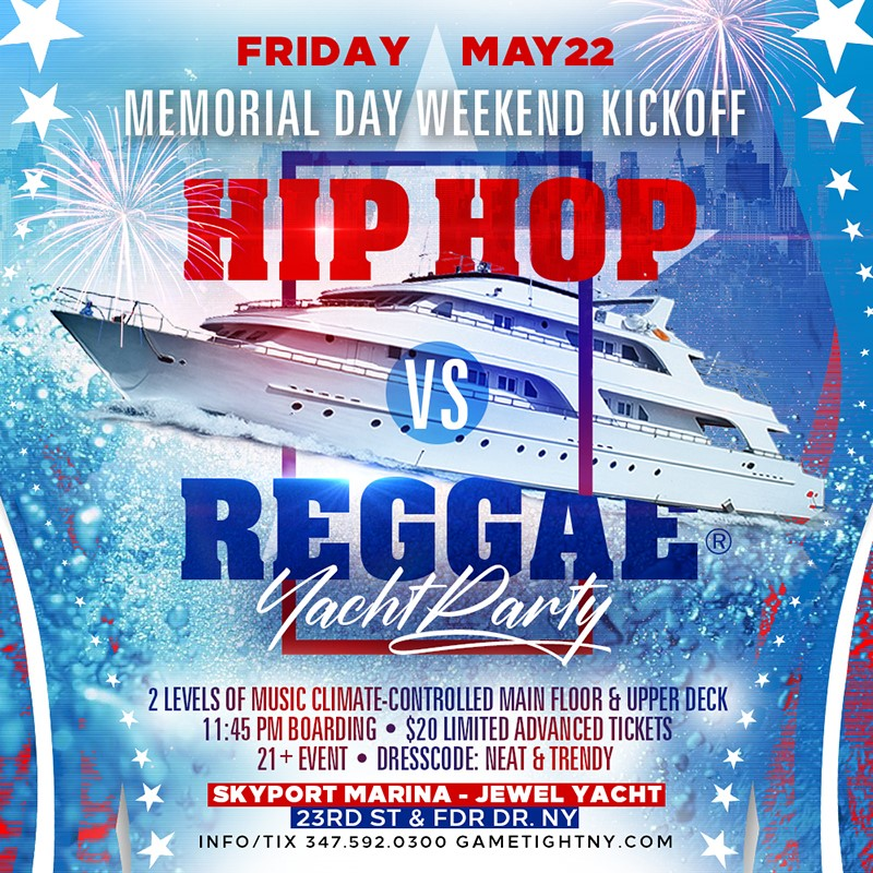 NYC MDW Kickoff Hip Hop vs Reggae® Yacht Party at Skyport Ma NYC MDW Kickoff Hip Hop vs Reggae® Yacht Party at Skyport Ma on May 22, 23:45@Skyport Marina - Buy tickets and Get information on GametightNY