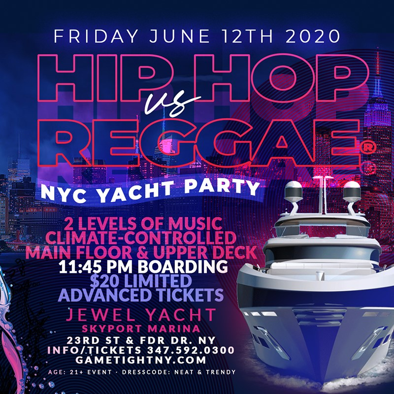 New York Hip Hop vs. Reggae® Midnight Yacht Party at Skyport New York Hip Hop vs. Reggae® Midnight Yacht Party at Skyport on Jun 12, 23:45@Skyport Marina - Buy tickets and Get information on GametightNY