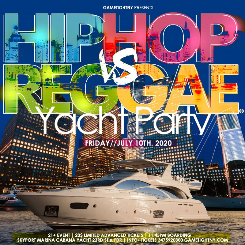 Manhattan Hip Hop vs. Reggae® Midnight Yacht Party at Skypor Manhattan Hip Hop vs. Reggae® Midnight Yacht Party at Skypor on Jul 10, 23:45@Skyport Marina - Buy tickets and Get information on GametightNY