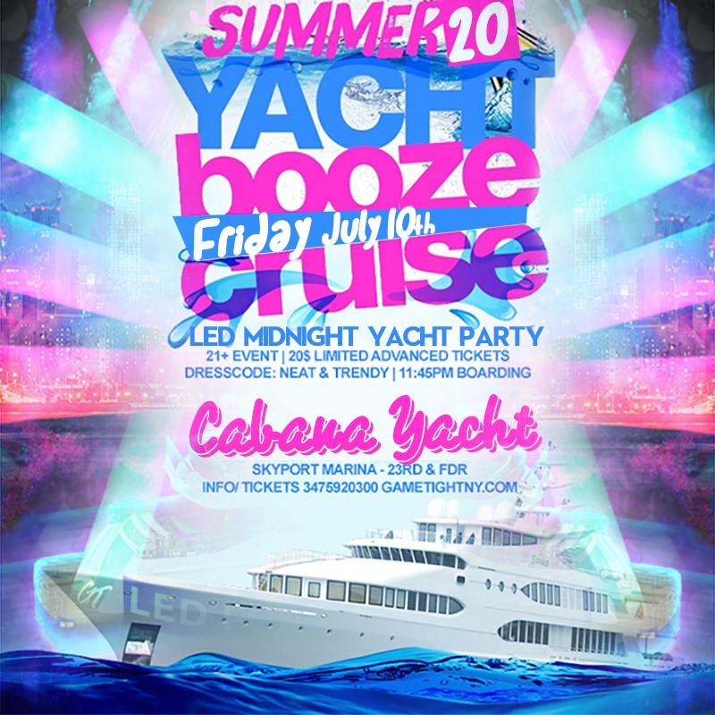 NYC LED Glowsticks Booze Cruise Yacht Party at Skyport Marin NYC LED Glowsticks Booze Cruise Yacht Party at Skyport Marin on Jul 10, 23:45@Skyport Marina - Buy tickets and Get information on GametightNY