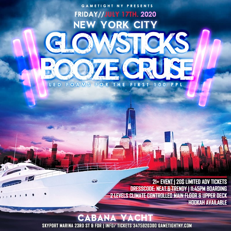 Manhattan Booze Cruise Glowsticks Yacht Party at Skyport Mar Manhattan Booze Cruise Glowsticks Yacht Party at Skyport Mar on Jul 17, 23:45@Skyport Marina - Buy tickets and Get information on GametightNY