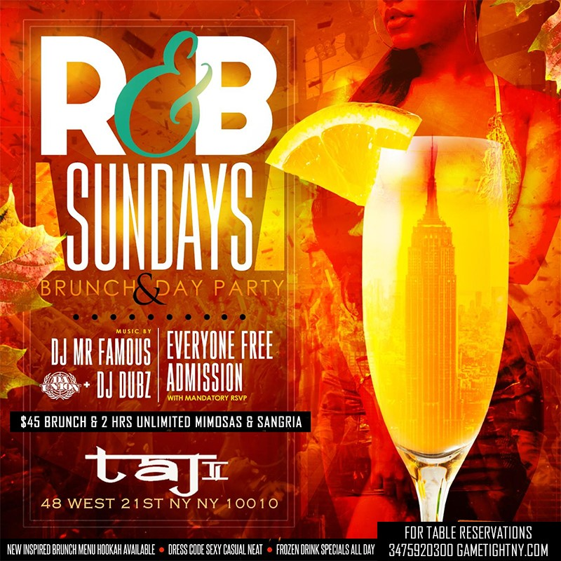 Taj Lounge NYC Sunday Funday Hip Hop vs. Reggae® Brunch & Day Party Taj Lounge NYC Sunday Funday Hip Hop vs. Reggae® Brunch & Day Party on Nov 29, 13:00@Taj Lounge - Buy tickets and Get information on GametightNY