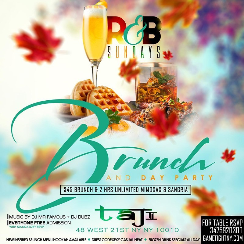 Taj Lounge R&B Sunday Funday Brunch Party & Day Party Taj Lounge R&B Sunday Funday Brunch Party & Day Party on Dec 06, 13:00@Taj Lounge - Buy tickets and Get information on GametightNY