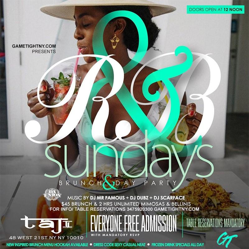 R&B Sundays Bottomless Brunch Party at Taj Lounge NYC R&B Sundays Bottomless Brunch Party at Taj Lounge NYC on Mar 21, 13:00@Taj Lounge - Buy tickets and Get information on GametightNY