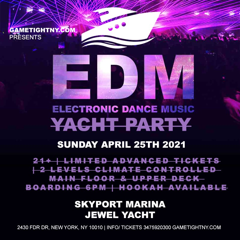 EDM Sunday Sunset Yacht Party Cruise at Skyport Marina Jewel Yacht 2021 EDM Sunday Sunset Yacht Party Cruise at Skyport Marina Jewel Yacht 2021 on abr. 25, 18:00@Skyport Marina - Buy tickets and Get information on GametightNY