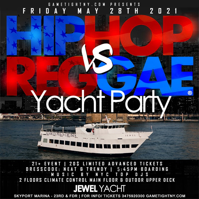 MDW NYC Hip Hop vs Reggae® NYC Sunset Cruise Skyport Marina Jewel Yacht MDW NYC Hip Hop vs Reggae® NYC Sunset Cruise Skyport Marina Jewel Yacht on May 28, 18:00@Skyport Marina - Buy tickets and Get information on GametightNY