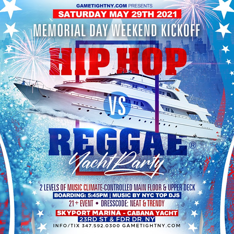 NYC MDW Hip Hop vs Reggae® Sunset Cruise Skyport Marina Cabana Yacht NYC MDW Hip Hop vs Reggae® Sunset Cruise Skyport Marina Cabana Yacht on May 29, 18:00@Skyport Marina - Buy tickets and Get information on GametightNY