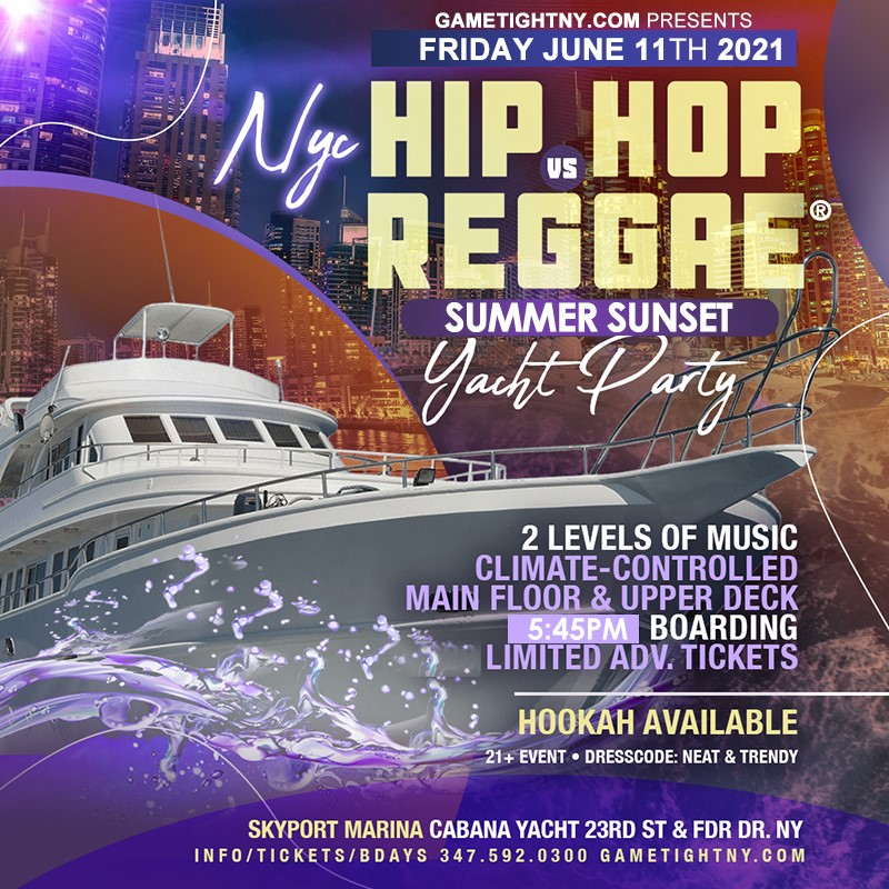 NYC Summer Sunset Cruise Hip Hop vs Reggae® Yacht Party Skyport Marina Cabana Yacht NYC Summer Sunset Cruise Hip Hop vs Reggae® Yacht Party Skyport Marina Cabana Yacht on jun. 11, 18:00@Skyport Marina - Buy tickets and Get information on GametightNY