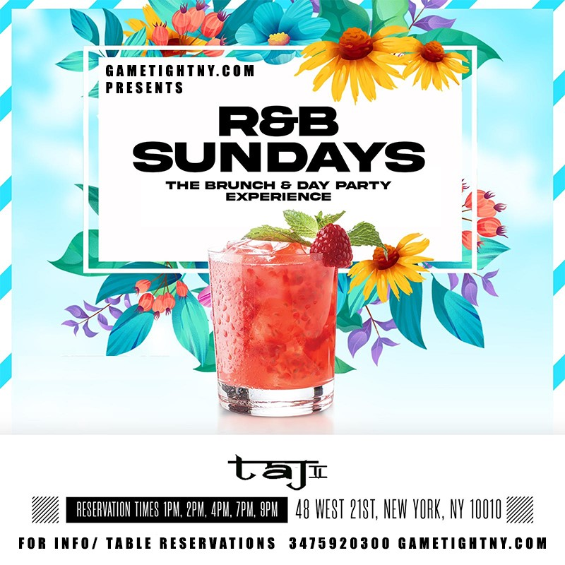 R&B Sundays Bottomless Brunch Experience at Taj Lounge R&B Sundays Bottomless Brunch Experience at Taj Lounge on may. 16, 13:00@Taj Lounge - Buy tickets and Get information on GametightNY
