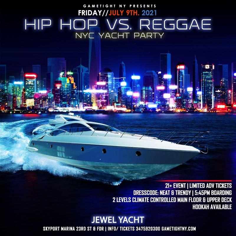 NYC Hip Hop vs Reggae® NYC Sunset Cruise Skyport Marina Jewel Yacht NYC Hip Hop vs Reggae® NYC Sunset Cruise Skyport Marina Jewel Yacht on jul. 09, 18:00@Skyport Marina - Buy tickets and Get information on GametightNY