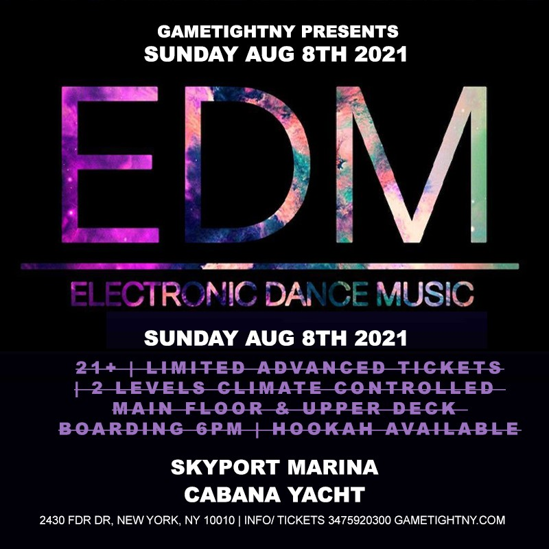 GT: EDM NYC Sunset Cabana Yacht Party Cruise GT: EDM NYC Sunset Cabana Yacht Party Cruise on Aug 08, 18:00@Skyport Marina - Buy tickets and Get information on GametightNY