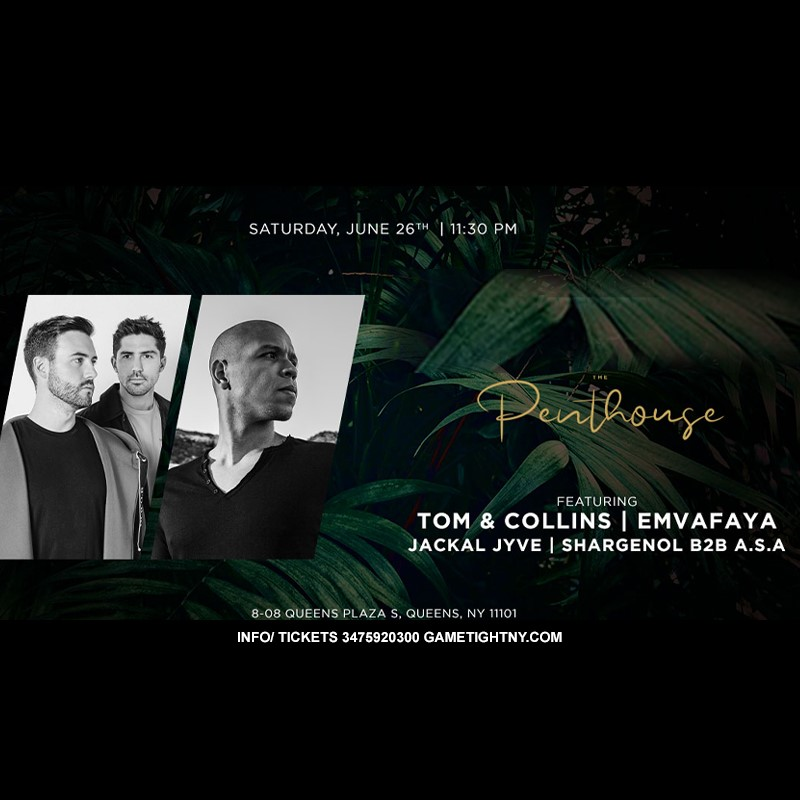 Ravel Hotel The Penthouse Ft. Tom & Collins x Emvafaya 2021 Ravel Hotel The Penthouse Ft. Tom & Collins x Emvafaya 2021 on Jun 26, 23:00@Ravel Hotel - Buy tickets and Get information on GametightNY
