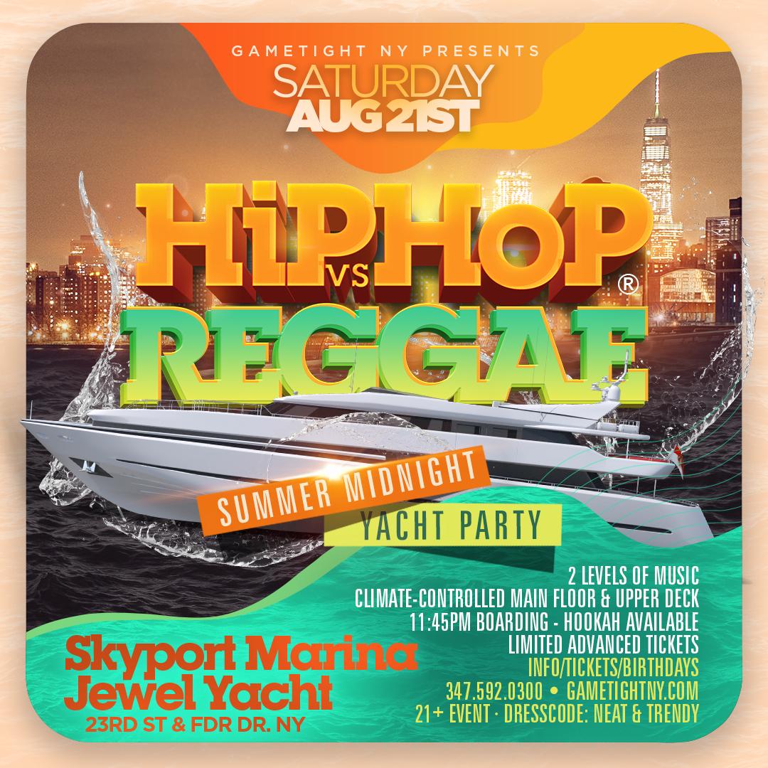Manhattan Hip Hop vs Reggae® Midnight Summer Cruise Skyport Marina Jewel  on Aug 21, 23:45@Skyport Marina - Buy tickets and Get information on GametightNY