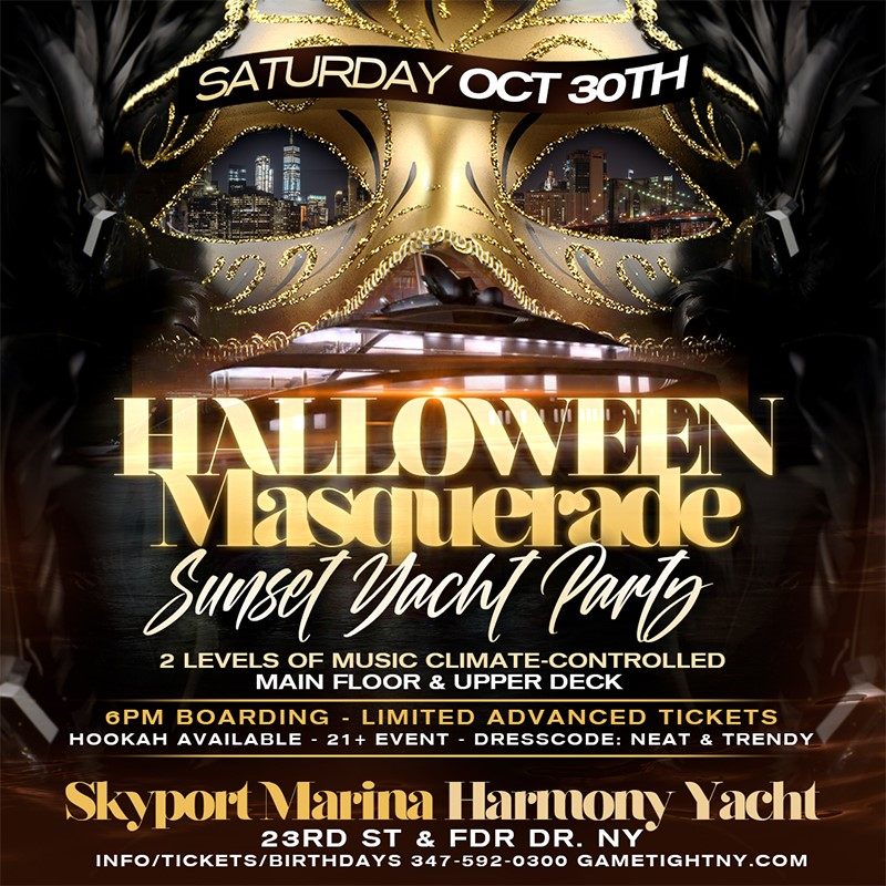 NYC Halloween Masquerade Saturday Sunset Yacht Party Skyport Marina Harmony  on Oct 30, 18:00@Skyport Marina - Buy tickets and Get information on GametightNY