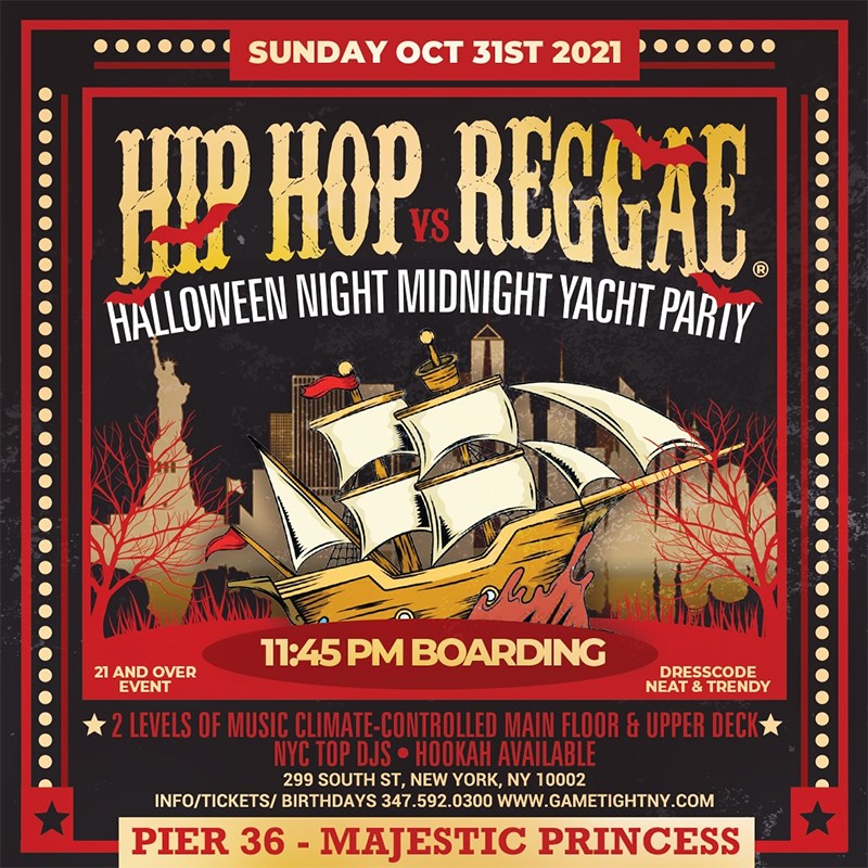 NYC Halloween Midnight Yacht Hip Hop vs Reggae® Pier 36 Majestic Princess  on Oct 31, 23:45@Pier 36 - Buy tickets and Get information on GametightNY