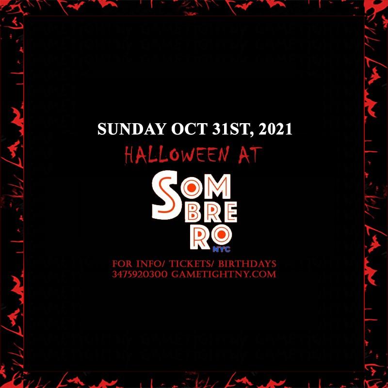 Sombrero NYC Halloween party 2021  on Oct 31, 17:00@Sombrero Restaurant - Buy tickets and Get information on GametightNY
