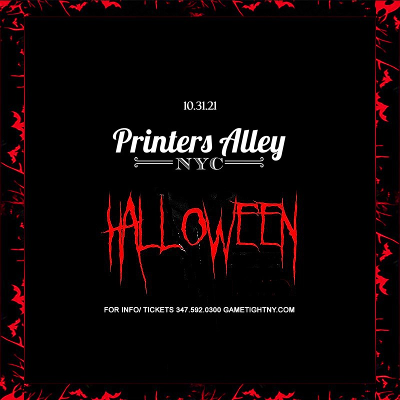 Printers Ally NYC Halloween party 2021  on Oct 31, 17:00@Printers Alley - Buy tickets and Get information on GametightNY