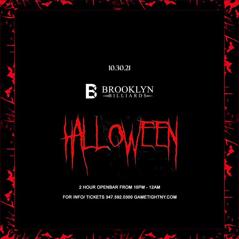 Brooklyn Billiards Bar Lounge 2 Hour Openbar Halloween party 2021  on Oct 30, 22:00@Brooklyn Billiards - Buy tickets and Get information on GametightNY