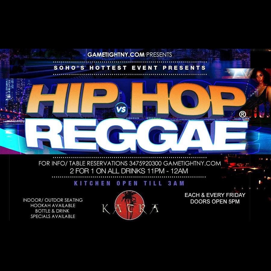 Katra Lounge NYC Hip Hop vs Reggae® Remix Fridays  on Nov 12, 17:00@Katra Lounge - Buy tickets and Get information on GametightNY