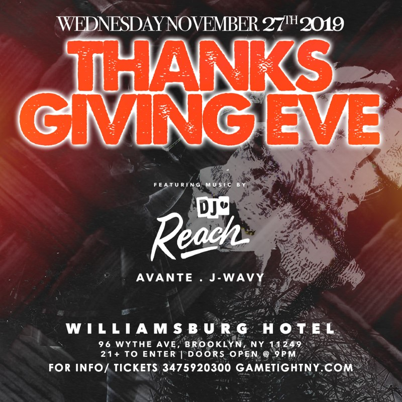 Get Information and buy tickets to The Williamsburg Hotel Thanksgiving Eve party 2019 The Williamsburg Hotel Thanksgiving Eve party 2019 on GametightNY
